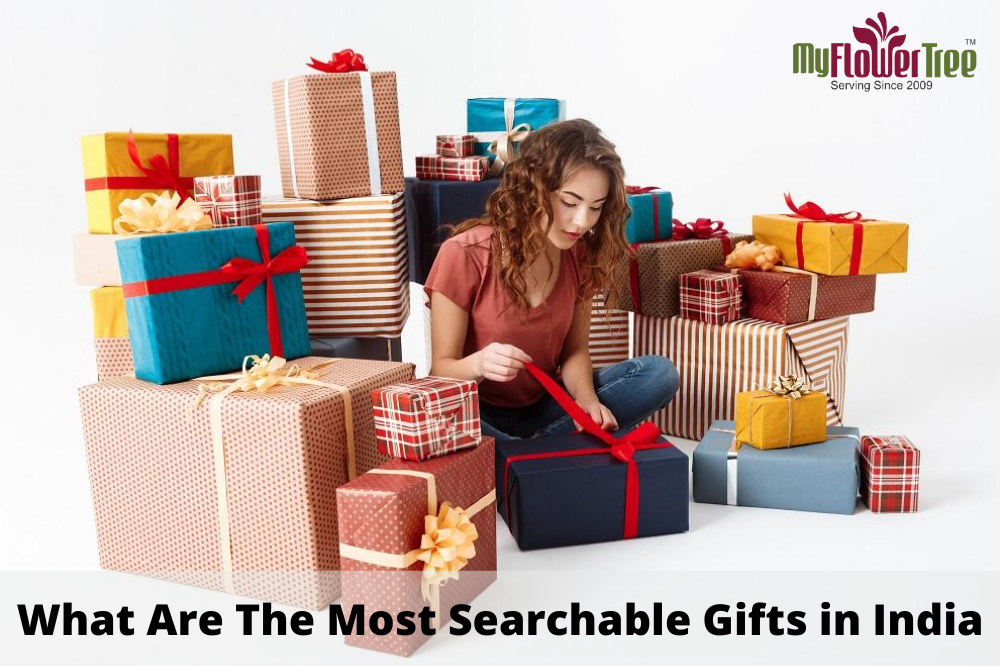 What Are The Most Searchable Gifts in India