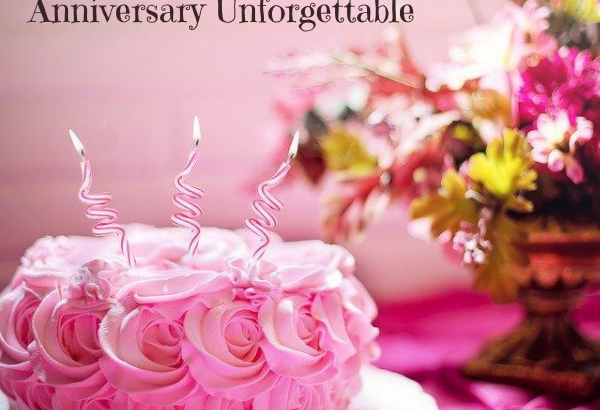 make your parents anniversary unforgettable
