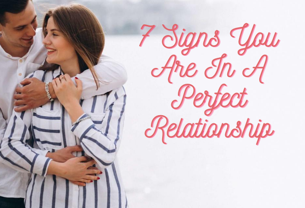 signs of perfect relationship