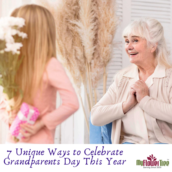 7 Unique Ways to Celebrate Grandparents Day This Year
