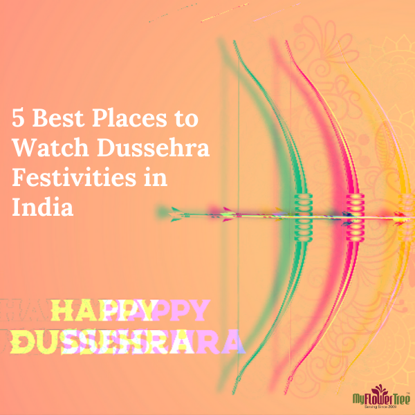 5 Best Places to Watch Dussehra Festivities in India