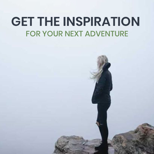 Get the inspiration for your next adventure