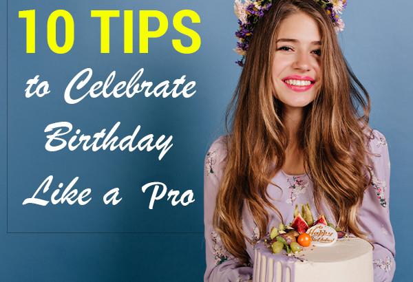 Birthday Celebrate Ideas