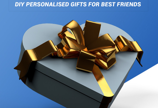 Personalised Gifts For Best Friends