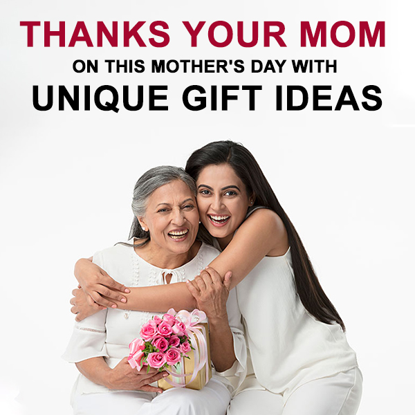 on This Mother's Day with Unique Gift Ideas