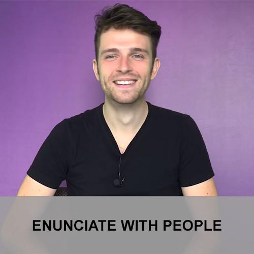 Enunciate with People