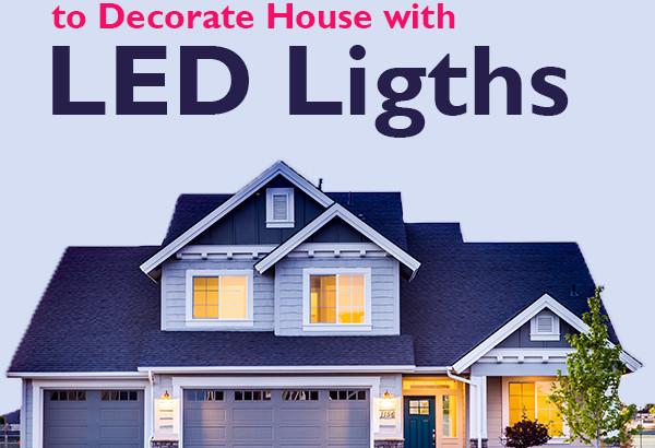 LED Lighting Ideas For House