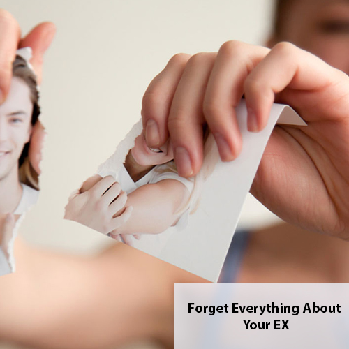 Forget Everything About Your EX