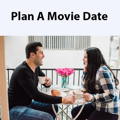 Plan A Movie Date