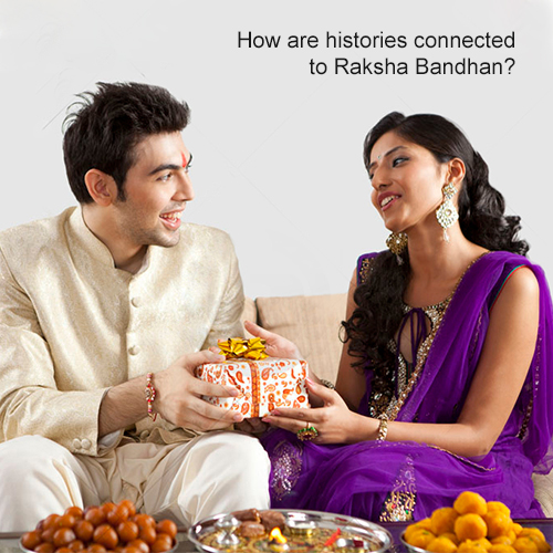How are histories connected to Raksha Bandhan