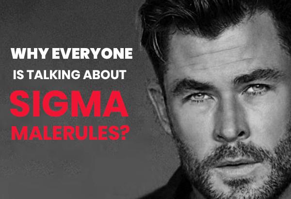 Sigma Male Rules