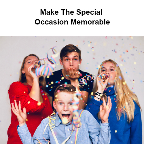 Make The Special Occasion Memorable