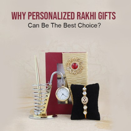Why Personalized Rakhi Gifts Can Be The Best Choice
