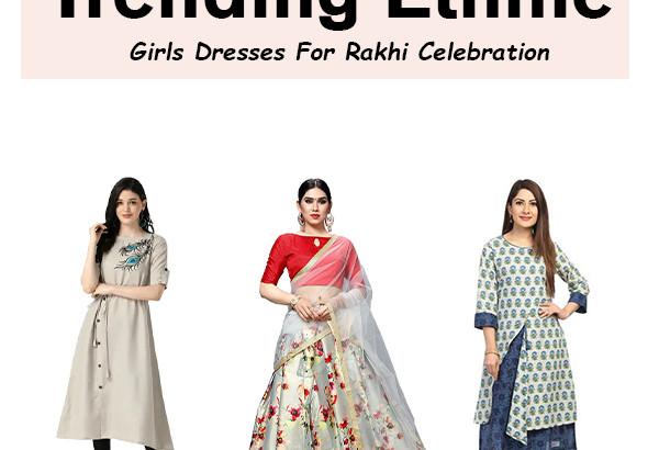 Ethnic Dress Ideas For Rakhi