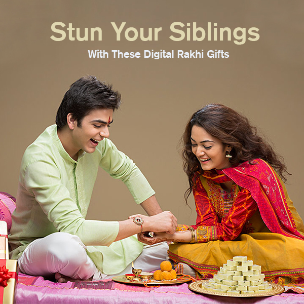 Stun Your Siblings With These Digital Rakhi Gifts