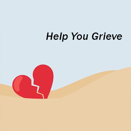 Help You Grieve