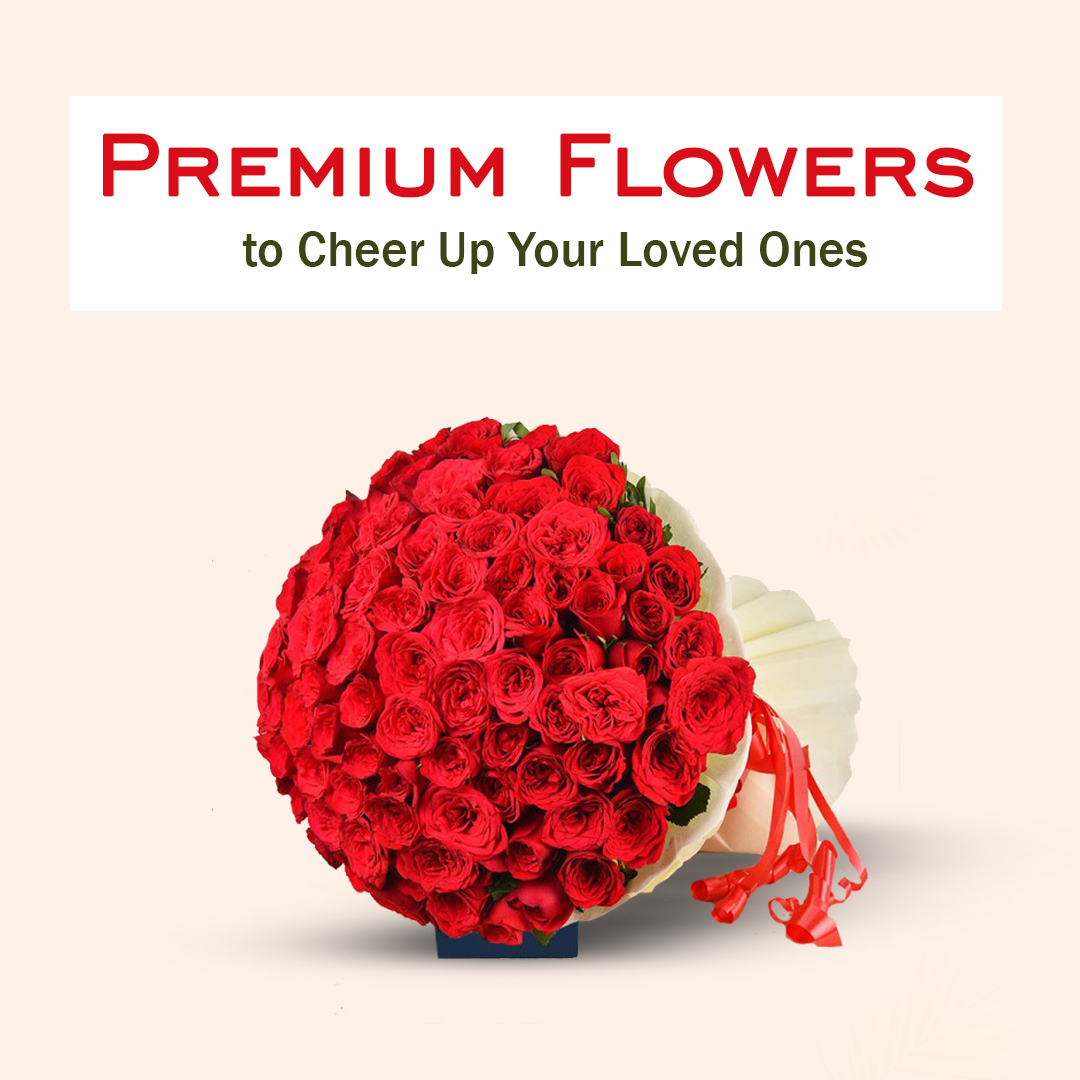Premium Flowers to Cheer Up Your Loved Ones