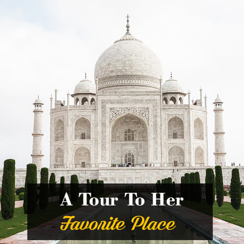 A Tour To Her Favorite Place