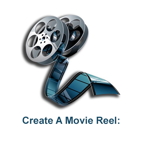 Create A Movie Reel