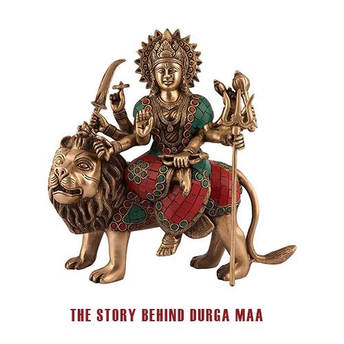 The story behind Durga Maa