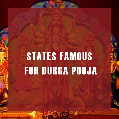 States Famous For Durga Pooja
