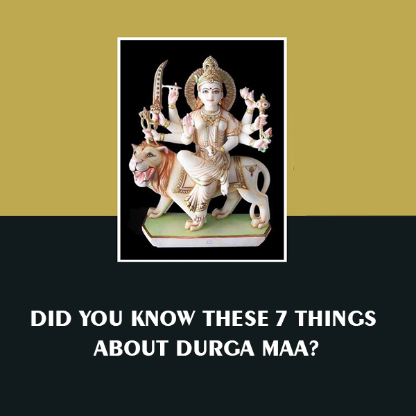 Facts About Durga Maa