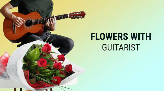 Flowers with Guitarist