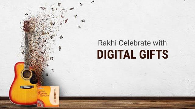 Celebrate Rakhi with Digital Gifts