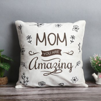 One Mom You Are Amazing Printed Theme Cushion