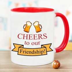 Cheers To Our Friendship Mug