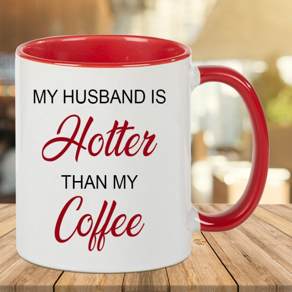 Funky Quote Coffee Mug for Husband