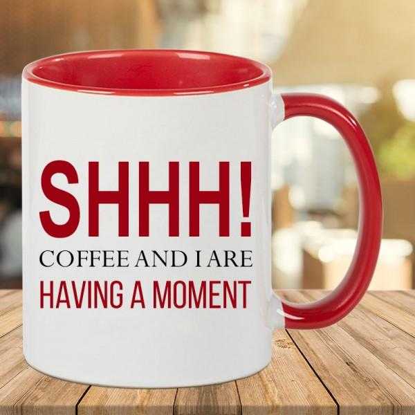 Funky Quote Printed Coffee Mug