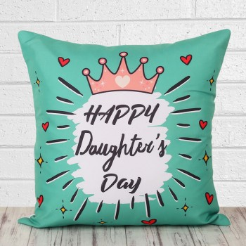 Happy Daughters Day Printed Cushion