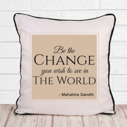 Be The Change Cushion