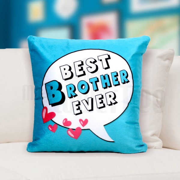 Best Brother Ever Printed Cushion for Brother