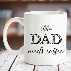 Dad Needs Coffee Mug