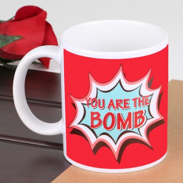 You are the Bomb printed Mug