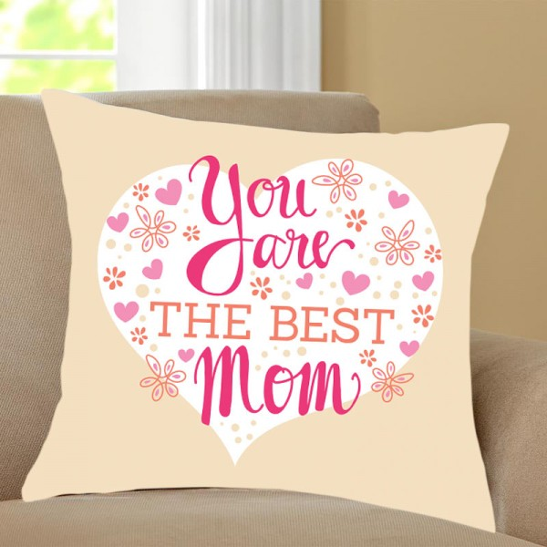 You Are The Best Mom Printed Cushion
