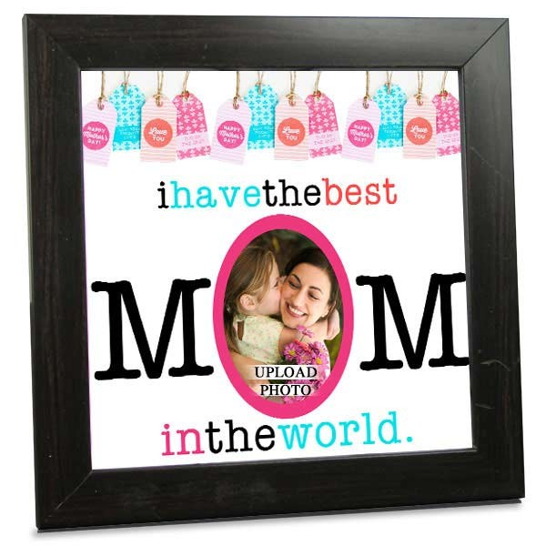 Tile With Wooden Frame For Best Mom