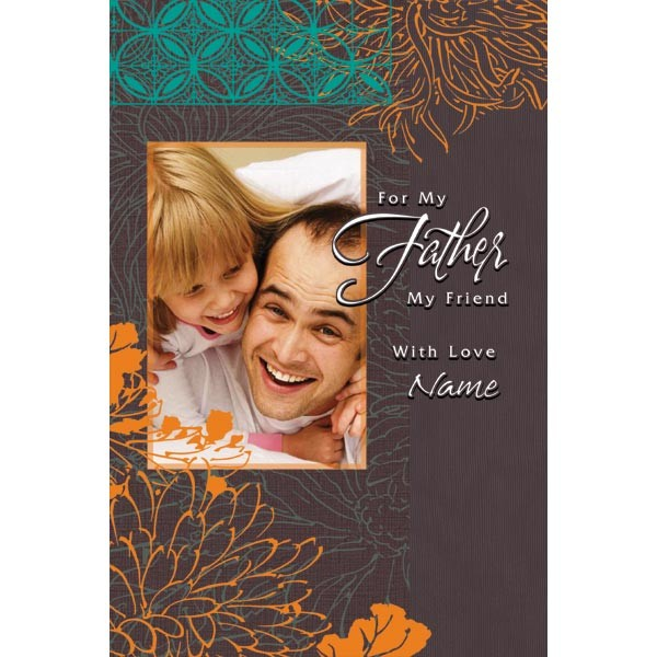 My Father My Friend personalized Card