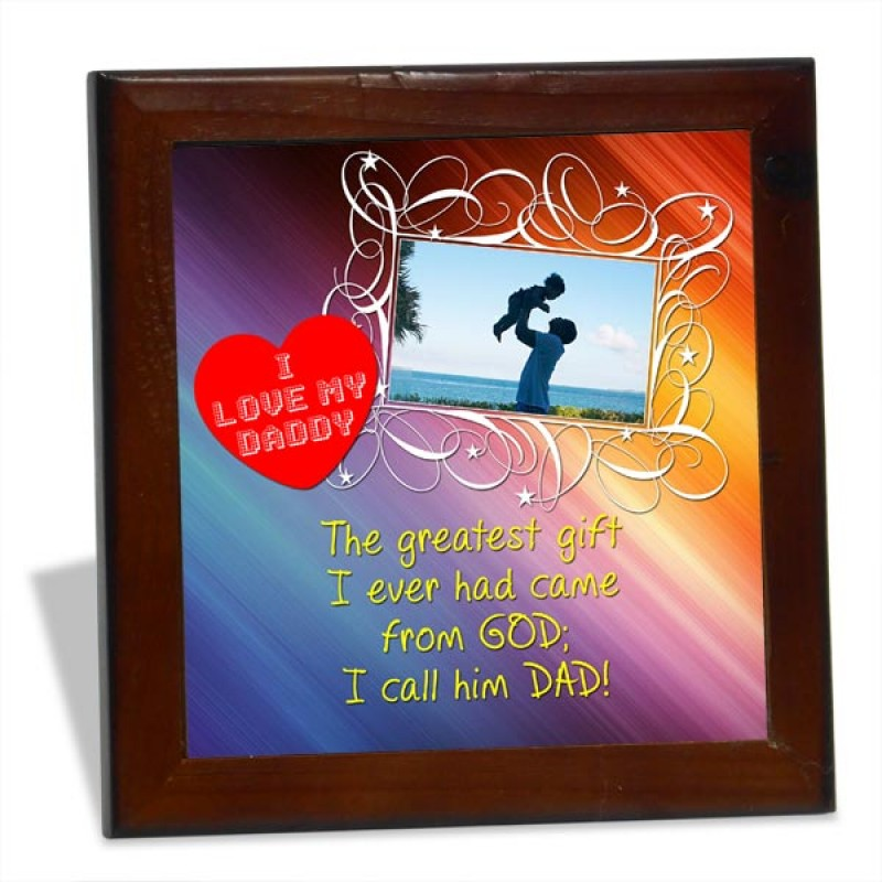 Love My Daddy personalized Tile Frame
