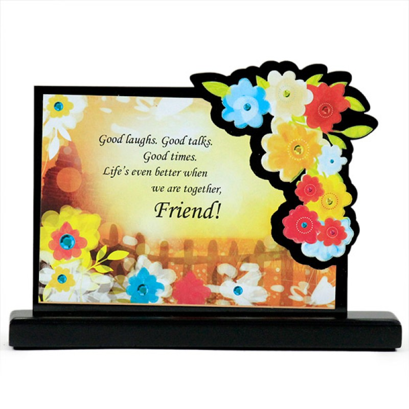 Friends Forever Desk Quotation