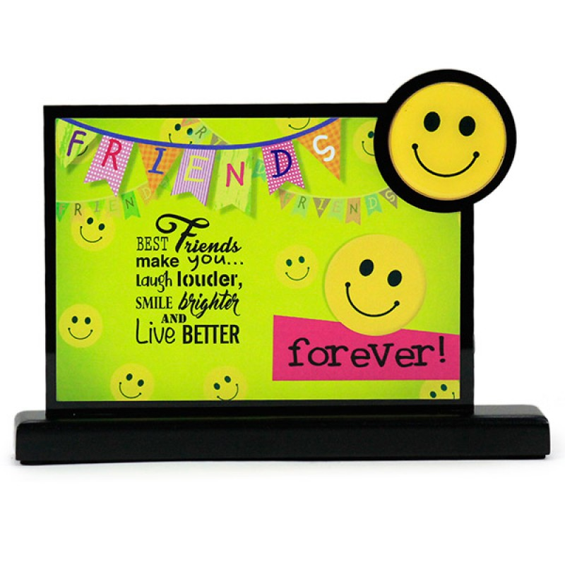 Keep Smiling My Friend Desk Quotation