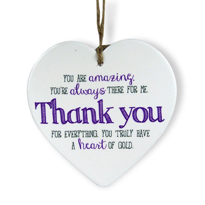 Thank You For Everything Heart Quotation