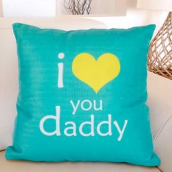 I Love U Daddy Printed Cushion