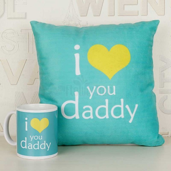 I Love you Daddy Printed Mug and Cushion
