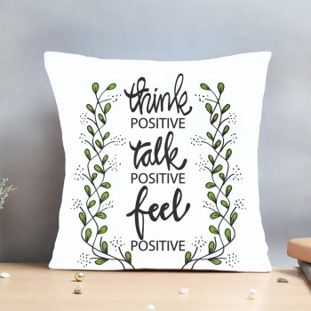 Positive Quote Printed Cushion