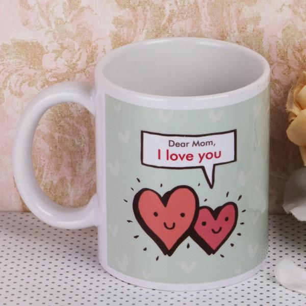 I Love You Mom Printed Mug