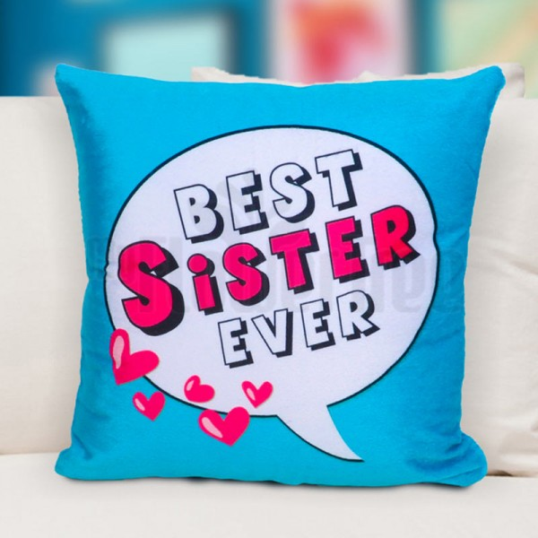 Best Sister Ever Printed Cushion for Sister
